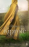 Eve Terrellon - Les dames de Riprole Tome 5 : La Fiancée Provençale.