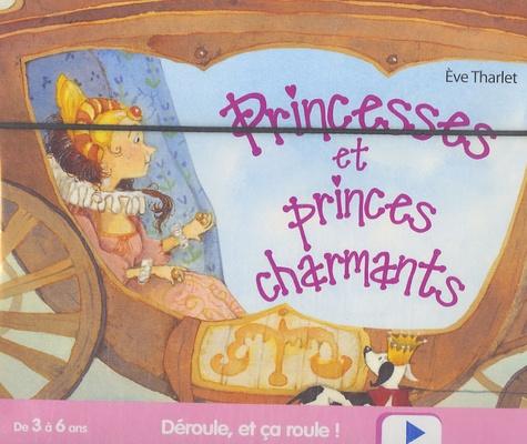 Eve Tharlet - Princesses et princes charmants.