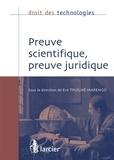 Eve Truilhé-Marengo - Preuve scientifique, preuve juridique.