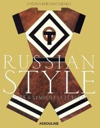 Evelina Khromtchenko - Russian style - Codes et symboles culturels.