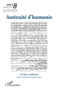 Eveline Andréani - Antitraité d'harmonie.