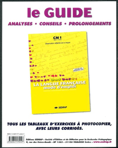 Eveline Charmeux et Françoise Monier-Roland - La langue française mode d'emploi  CM1 : le guide - Analyses,  conseils, prolongements.