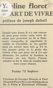 Eveline Floret et Joseph Delteil - Ta part de vivre.