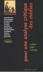 Eveline Pinto et Jacques Bouveresse - Pour une analyse critique des médias - Le débat public en danger.