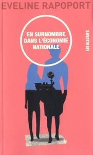 Eveline Rapoport - En surnombre dans l'économie nationale.