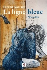 Eveline Soulier - La ligne bleue.