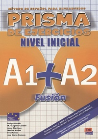 Evelyn Aixalà - Prisma nivel inicial - Libro de ejercicios.