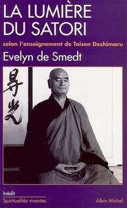 Evelyn de Smedt - La Lumière du Satori - Commentaires du Komyo zo zanmai selon l'enseignement de Taisen Deshimaru.