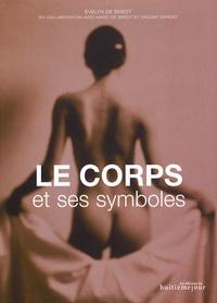 Evelyn de Smedt - Le corps et ses symboles.