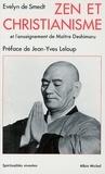 Evelyn de Smedt et Evelyn De Smedt - Zen et christianisme - et l'Enseignement de Maître Deshimaru.