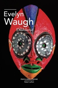 Evelyn Waugh - Diablerie.