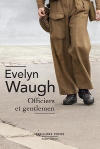 Evelyn Waugh - Officiers et gentlemen.
