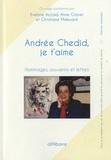Evelyne Accad - Andrée Chédid, je t'aime - Hommages, souvenirs et lettres.
