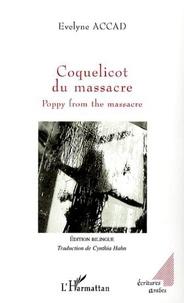 Evelyne Accad - Coquelicot du massacre - poppy from the massacre.