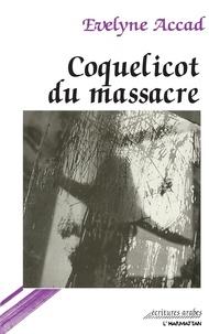 Evelyne Accad - Coquelicot du massacre.
