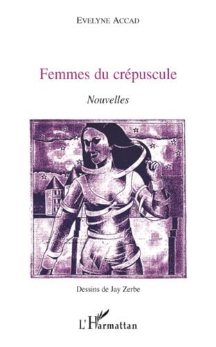 Femmes du crépuscule