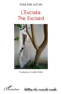 Evelyne Accad - L'excisee - the excised - texte en anglais.