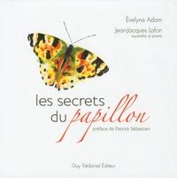 Evelyne Adam - Les secrets du papillon.