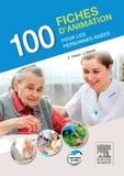 Evelyne Allègre et Jacqueline Gassier - 100 fiches d'animation pour les personnes âgées.