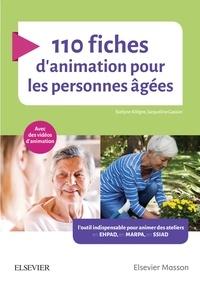 Evelyne Allègre et Jacqueline Gassier - 110 fiches d'animation pour les personnes âgées.
