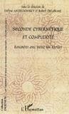 Evelyne Andreewsky et Robert Delorme - Seconde cybernétique et complexité - Rencontres avec Heinz von Foerster.