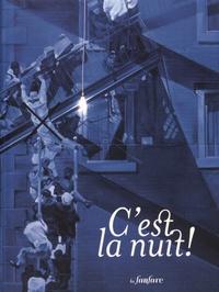 Evelyne Artaud et Jacques Binsztok - C'est la nuit !.