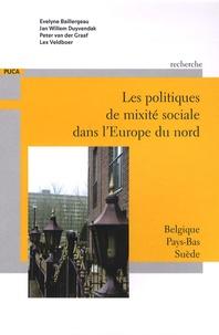 Evelyne Baillergeau et Jan Willem Duyvendak - Les politiques de mixité sociale dans l'Europe du Nord - Belgique, Pays-Bas, Suède.