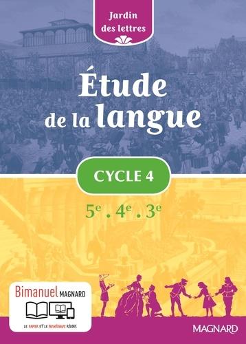 Etude de la langue Cycle 4 5e 4e 3e Jardin des lettres  Edition 2016