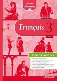 Evelyne Ballanfat - Français 3e Cycle 4 Jardin des lettres - Livre du professeur.