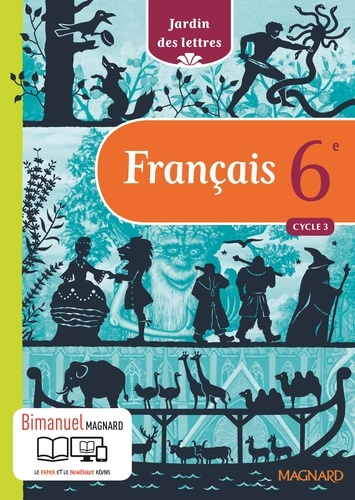 Français 6e Cycle 3 Jardin des lettres  Edition 2016