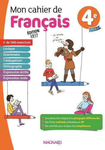 Mon Cahier De Francais 4e Grand Format
