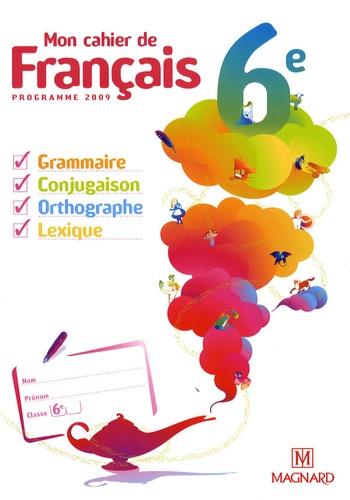 Mon Cahier De Francais 6e Manuel Eleve Poche