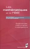 Evelyne Barbin et Dominique Bénard - Les mathématiques et le réel - Expériences, instruments, investigations.
