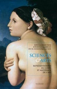 Evelyne Barbin et Dominique Le Nen - Sciences & arts - Représentations du corps et matériaux de l'art.