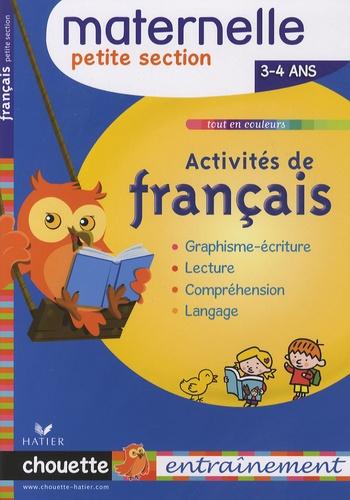 Evelyne Barge et Marco Overzee - Activités de français Petite Section - 3/4 Ans.