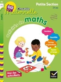 Evelyne Barge et Marco Overzee - Activités de maths Maternelle Petite Section 3-4 ans.