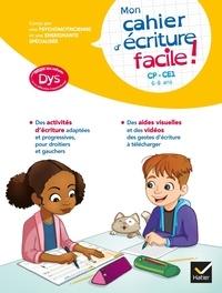 Evelyne Barge et Emilie Chicheportiche - Mon cahier d'écriture facile ! - CP-CE1.