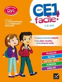 Evelyne Barge et Marco Overzee - Mon CE1 facile ! adapté aux enfants DYS ou en difficulté d'apprentissage - toutes les matières.