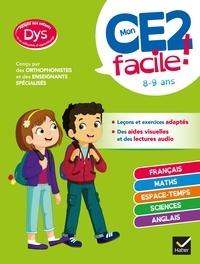 Evelyne Barge et Marco Overzee - Mon CE2 facile ! adapté aux enfants DYS ou en difficulté d'apprentissage - toutes les matières.
