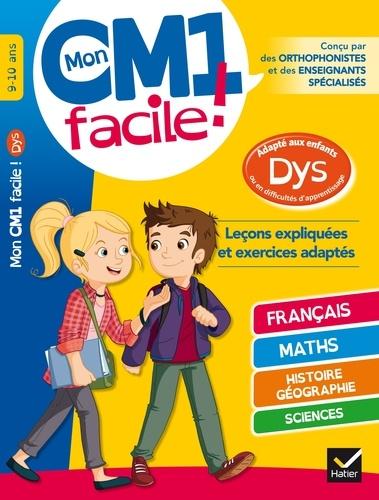 Evelyne Barge et Marco Overzee - Mon CM1 facile ! adapté aux enfants DYS et en difficultés d'apprentissage.
