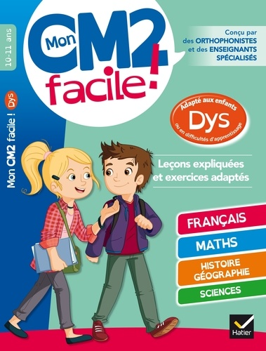 Evelyne Barge et Marco Overzee - Mon CM2 facile ! adapté aux enfants DYS et en difficultés d'apprentissage.