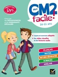 Evelyne Barge et Marco Overzee - Mon CM2 facile ! adapté aux enfants DYS ou en difficulté d'apprentissage - toutes les matières.