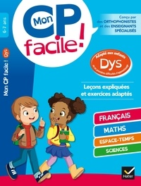 Evelyne Barge et Marco Overzee - Mon CP facile ! 6-7 ans.