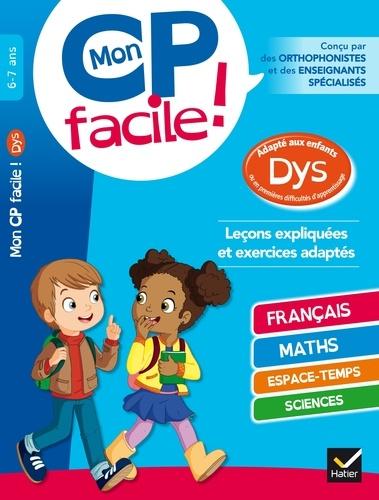 Evelyne Barge et Marco Overzee - Mon CP facile ! adapté aux enfants DYS et en difficultés d'apprentissage.