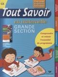 Evelyne Barge et Marco Overzee - Tout savoir en maternelle Grande section.
