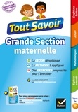 Evelyne Barge et Marco Overzee - Tout savoir Grande Section maternelle.