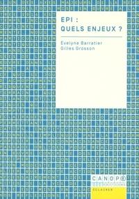 Evelyne Barratier et Gilles Grosson - EPI : quels enjeux ?.