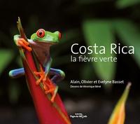 Evelyne Basset et Alain Basset - Costa Rica - La fièvre verte.