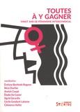 Evelyne Bechtold-Rognon et Nina Charlier - Toutes à y gagner - Vingt ans de féminisme intersyndical.