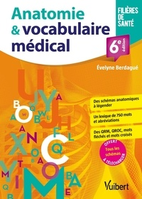 Evelyne Berdagué - Anatomie & vocabulaire médical.